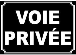 """Plaque signalétique """"VOIE PRIVÉE"""""""