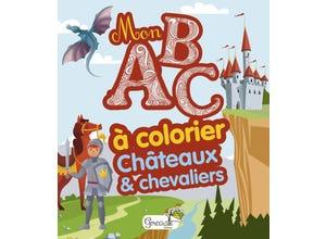 Châteaux et chevaliers - mon abc à colorier