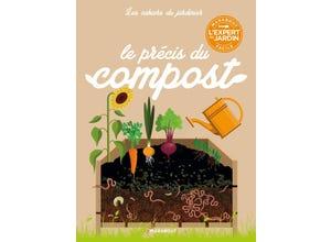 Les cahiers du jardinier - Le précis du compost