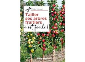 Tailler ses arbres et arbustres fruitiers, c'est facile !