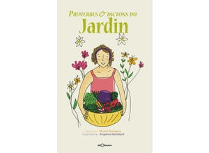 Proverbes et dictons du jardin